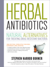 Herbal Antibiotics (eBook): Natural Alternatives for Treating Drug-resistant Bacteria